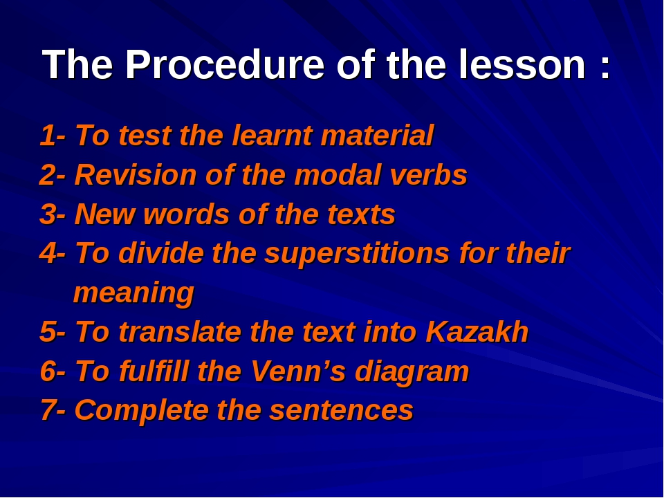 The Procedure of the lesson : 1- To test the learnt material 2- Revision of t...