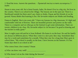 2. Read the texts. Answer the questions. – Прочитай тексты и ответь на вопро