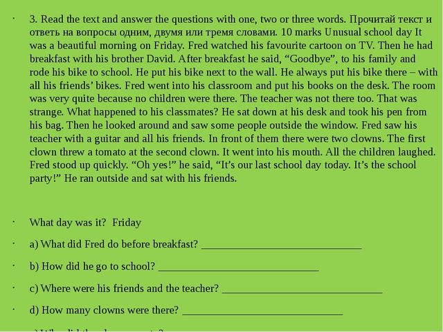 3. Read the text and answer the questions with one, two or three words. Проч...