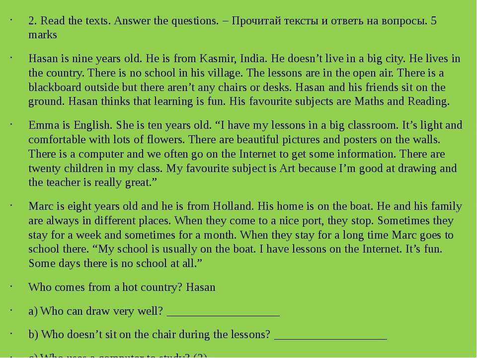 2. Read the texts. Answer the questions. – Прочитай тексты и ответь на вопро...