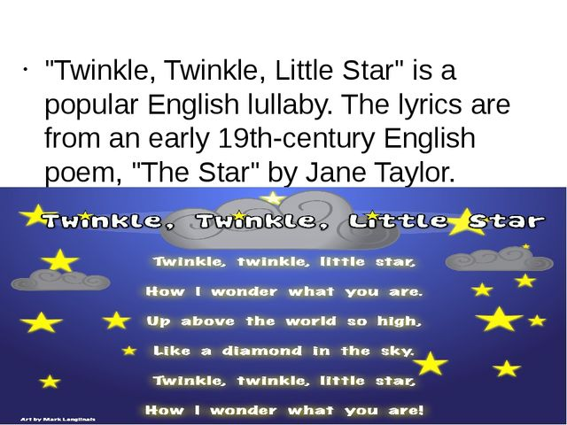 """""""Twinkle, Twinkle, Little Star"""" is a popular English lullaby. The lyrics are..."""