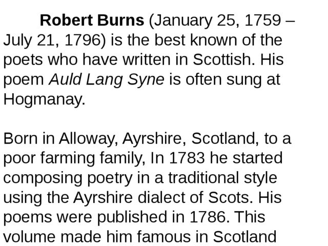 Robert Burns(January 25, 1759 – July 21, 1796) is the best known of the poe...