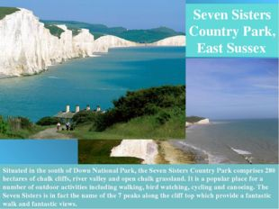 Seven Sisters Country Park, East Sussex Situated in the south of Down Nationa