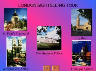 LONDON SIGHTSEEING TOUR Big Ben Trafalgar Square Buckingham Palace Westminste