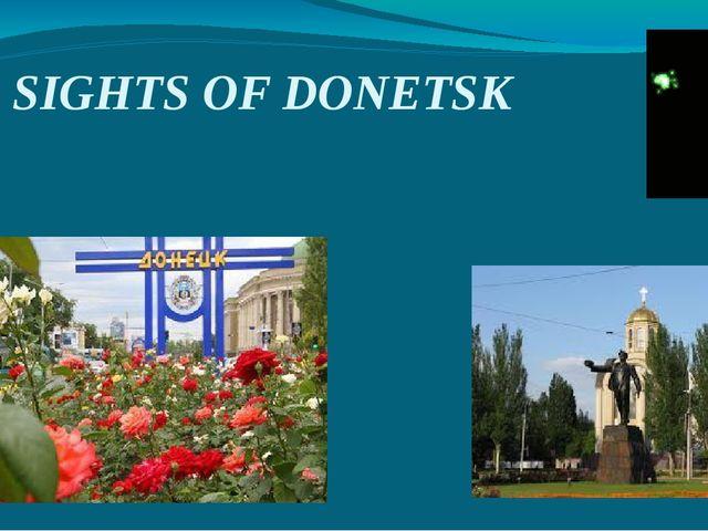 SIGHTS OF DONETSK