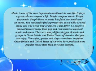 Music is one of the most important constituents in our life. It plays a grea