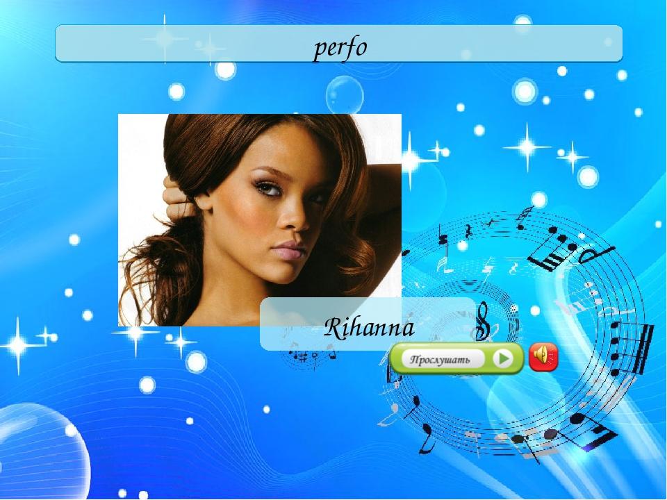 perfo Rihanna