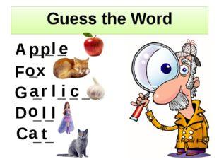 Guess the Word _ _ _ _ _ _ _ _ _ _ _ _ x e p p l F A o G r a l i c D l l o C