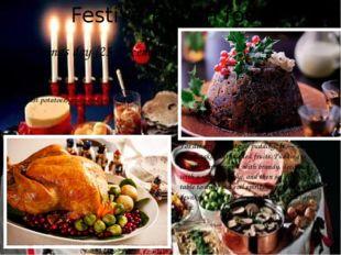 Festive British food Christmas day (25 December) Roast goose or Turkey with b