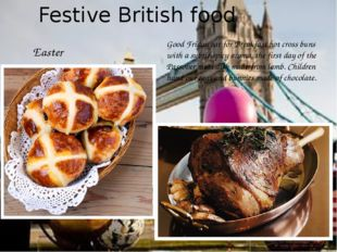 Festive British food Easter Good Friday eat for Breakfast hot cross buns with