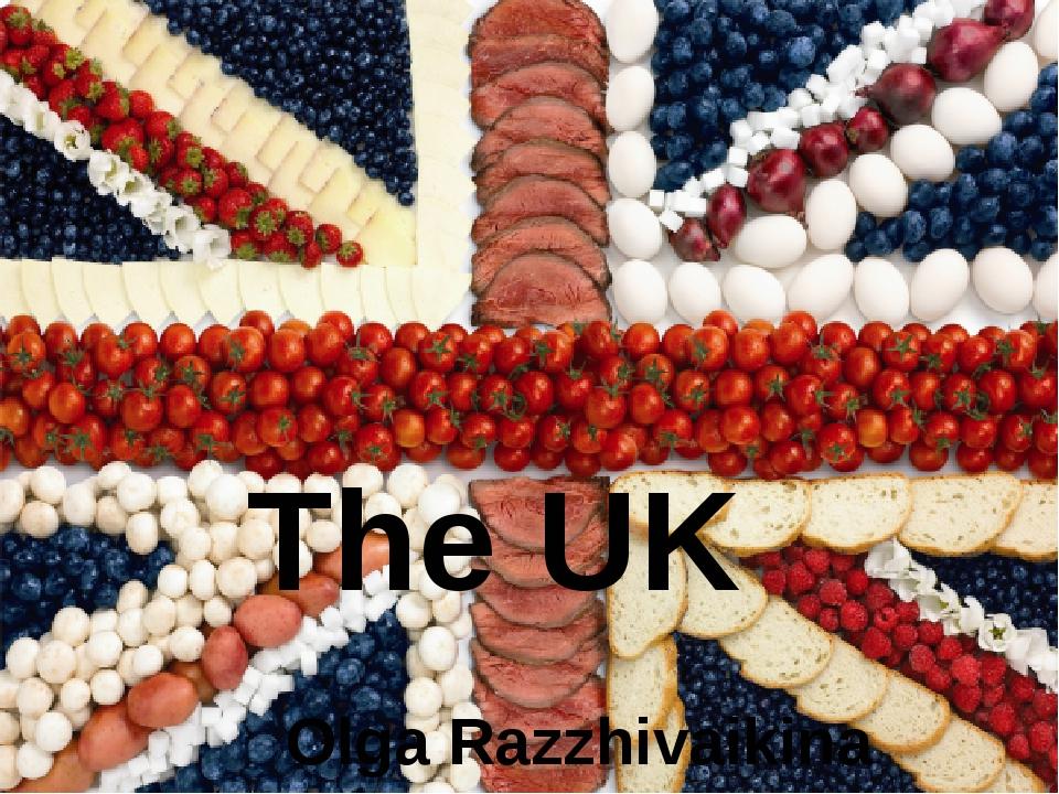 The UK food Olga Razzhivaikina The first-year student platoon 11 of Moscow p...