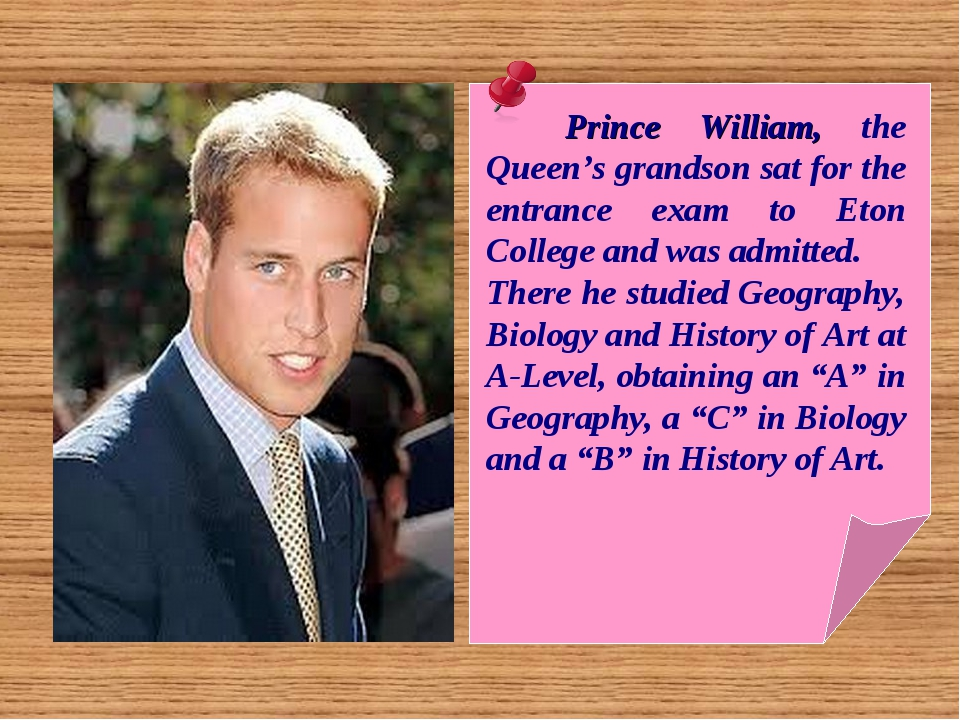 Prince William, the Queen's grandson sat for the entrance exam to Eton Colle...