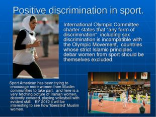 Positive discrimination in sport. Sport American has been trying to encourage