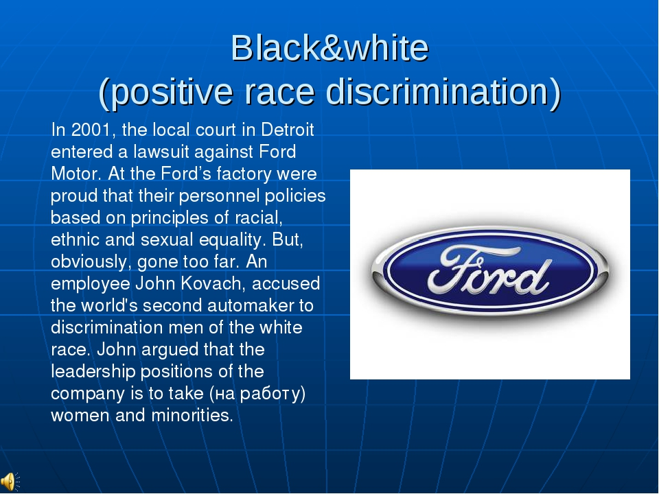 Black&white (positive race discrimination) In 2001, the local court in Detroi...
