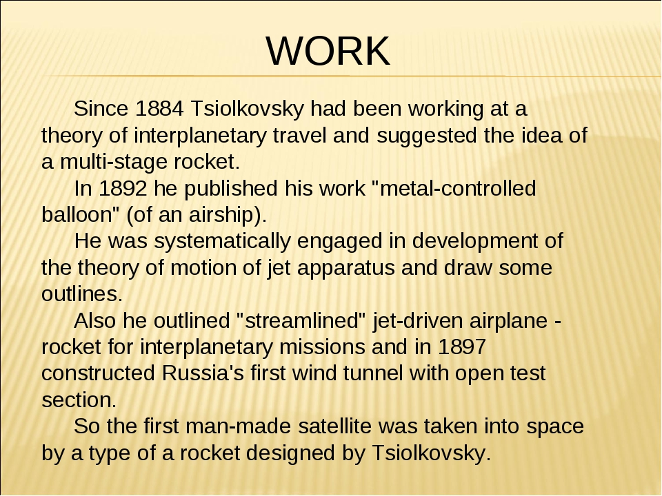 Since 1884 Tsiolkovsky had been working at a theory of interplanetary trave...