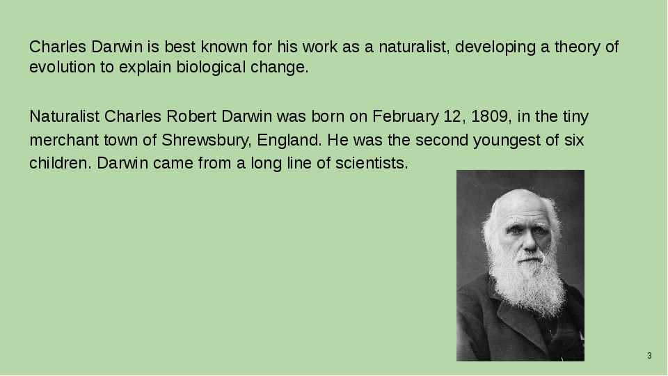 Charles Darwin is best known for his work as a naturalist, developing a theor...