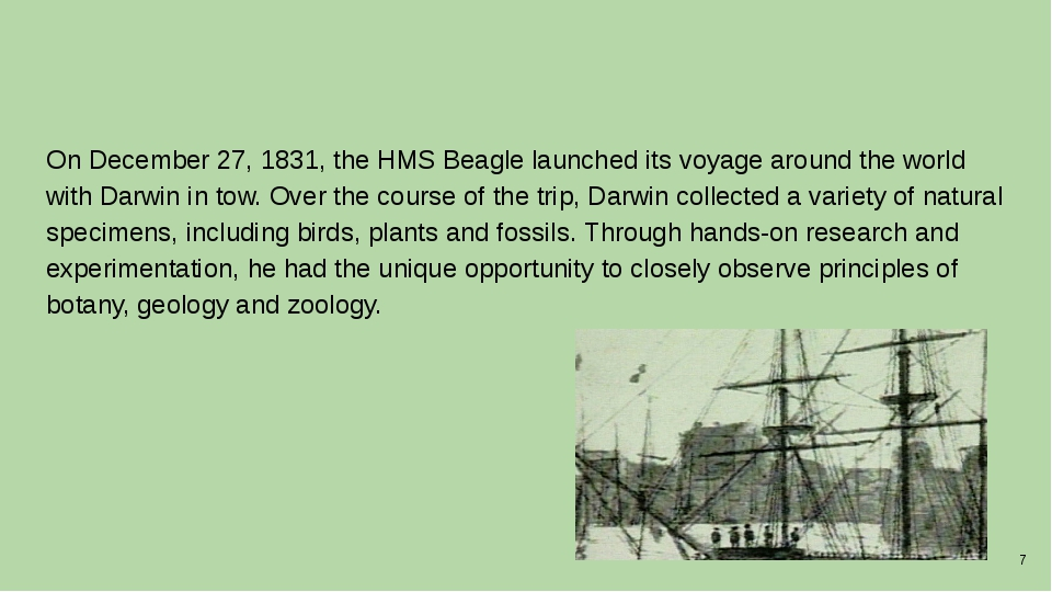 On December 27, 1831, the HMS Beagle launched its voyage around the world wi...