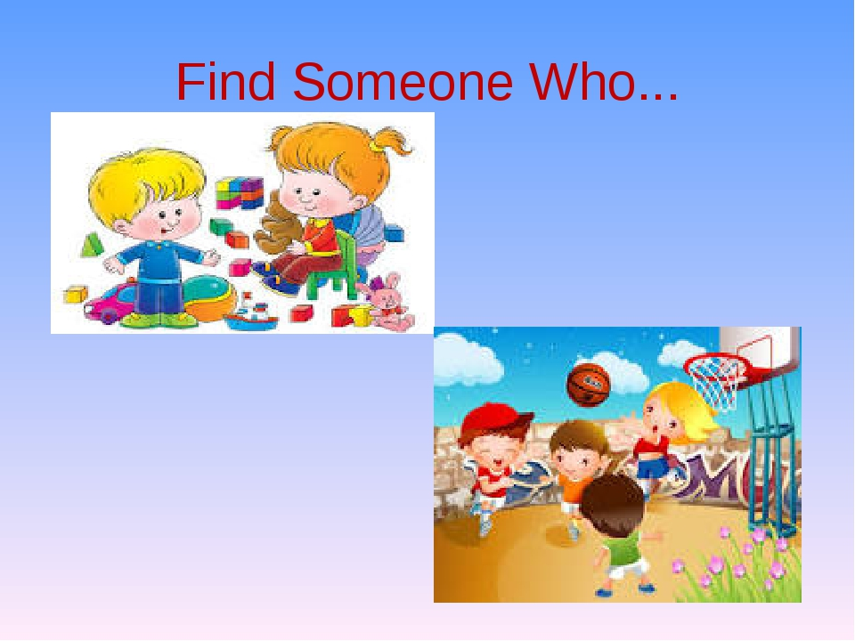 Find Someone Who...