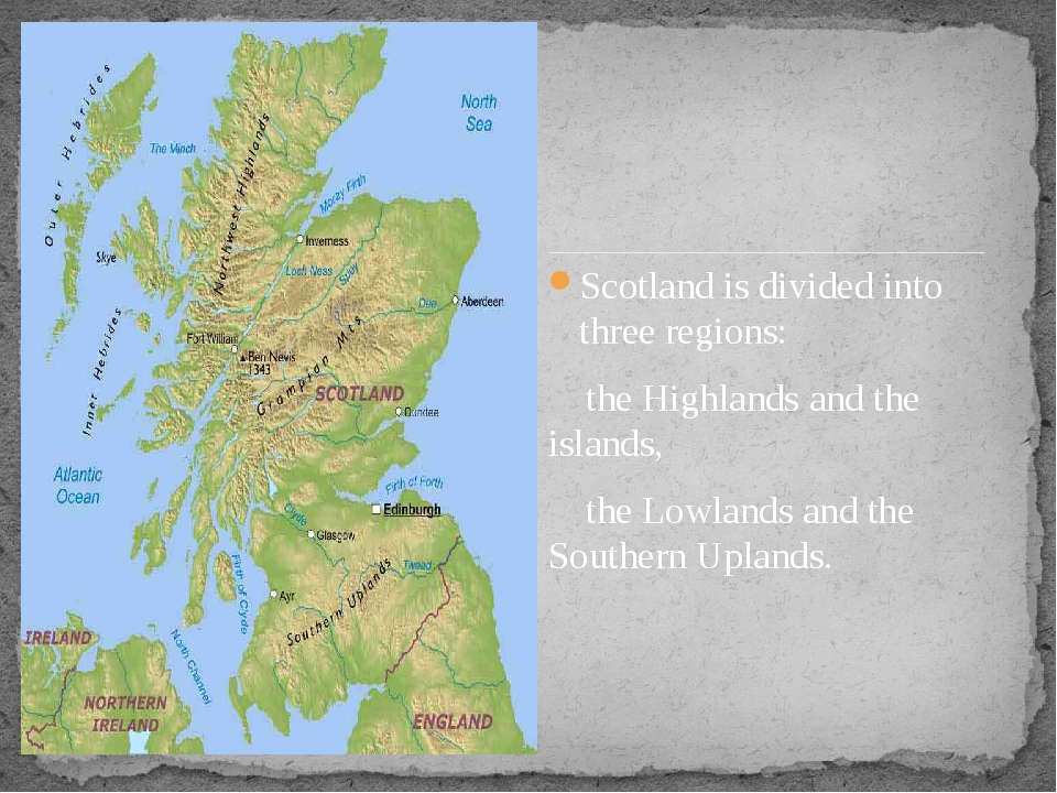 Scotland is divided into three regions: the Highlands and the islands, the L...