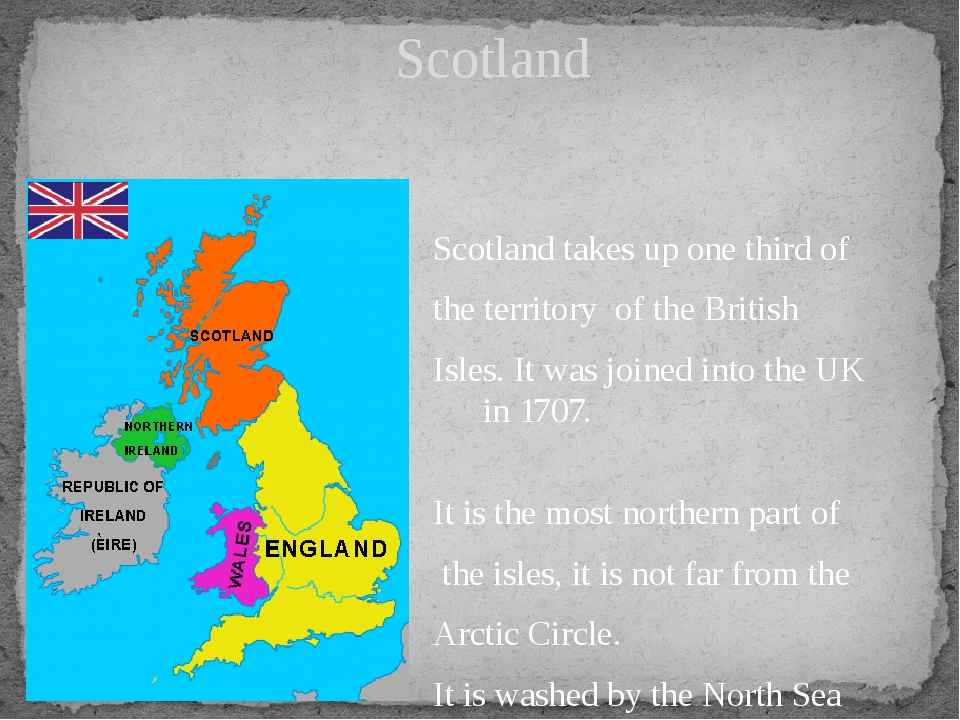Scotland takes up one third of the territory of the British Isles. It was jo...