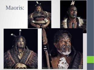 Maoris: