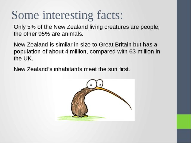 Some interesting facts: Only 5% of the New Zealand living creatures are peopl...