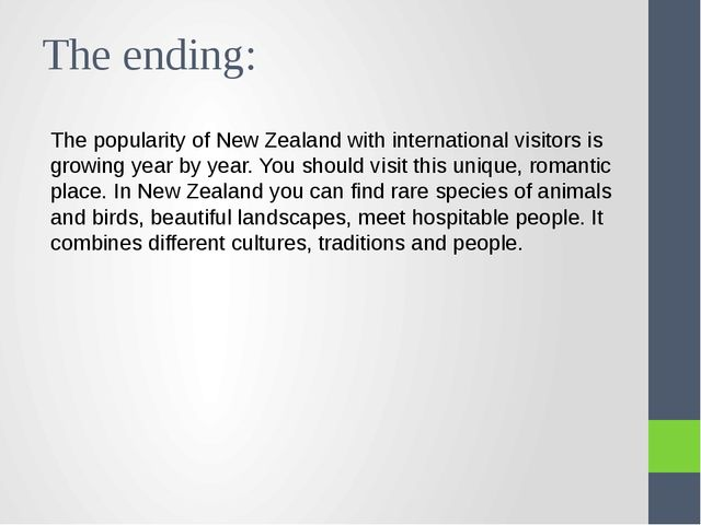 The ending: The popularity of New Zealand with international visitors is grow...
