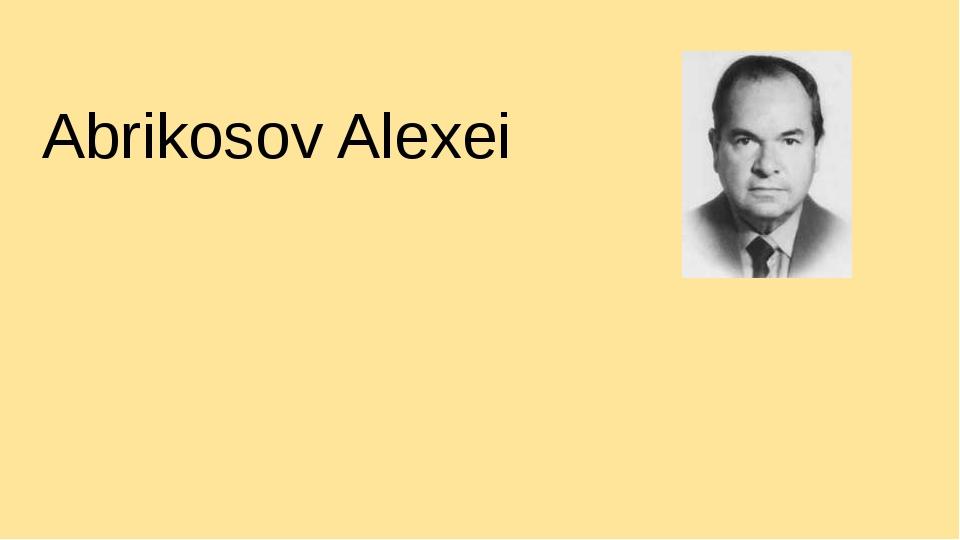 Abrikosov Alexei