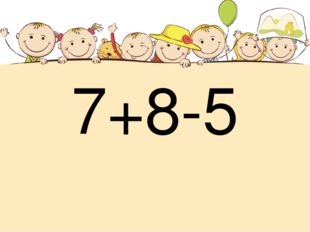 7+8-5