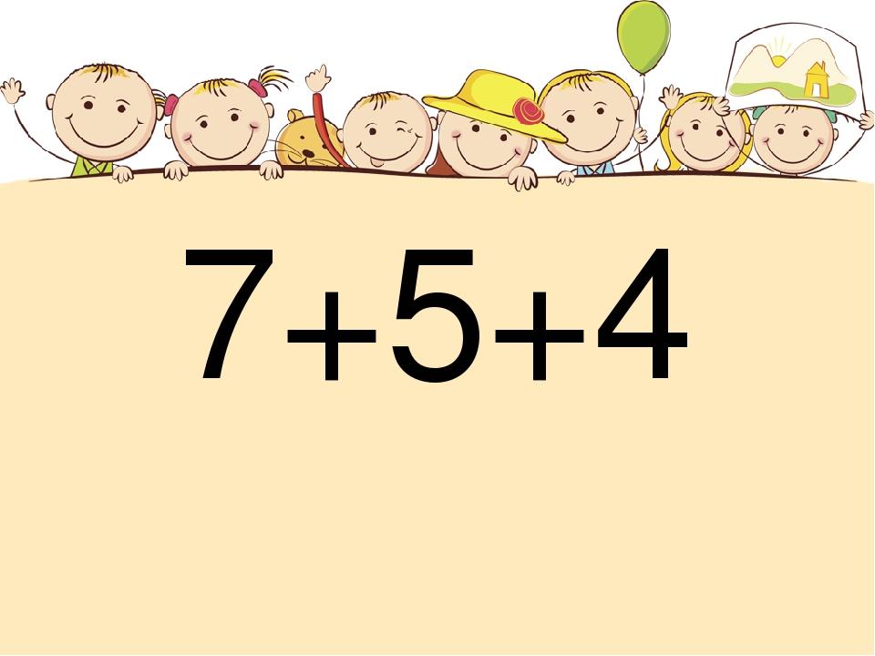 7+5+4