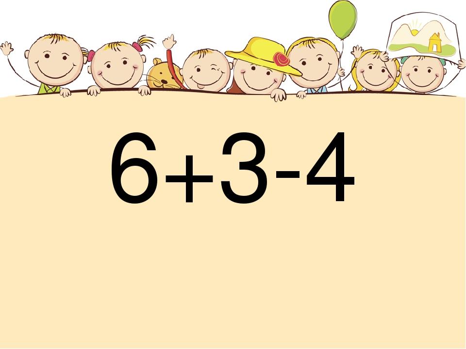 6+3-4