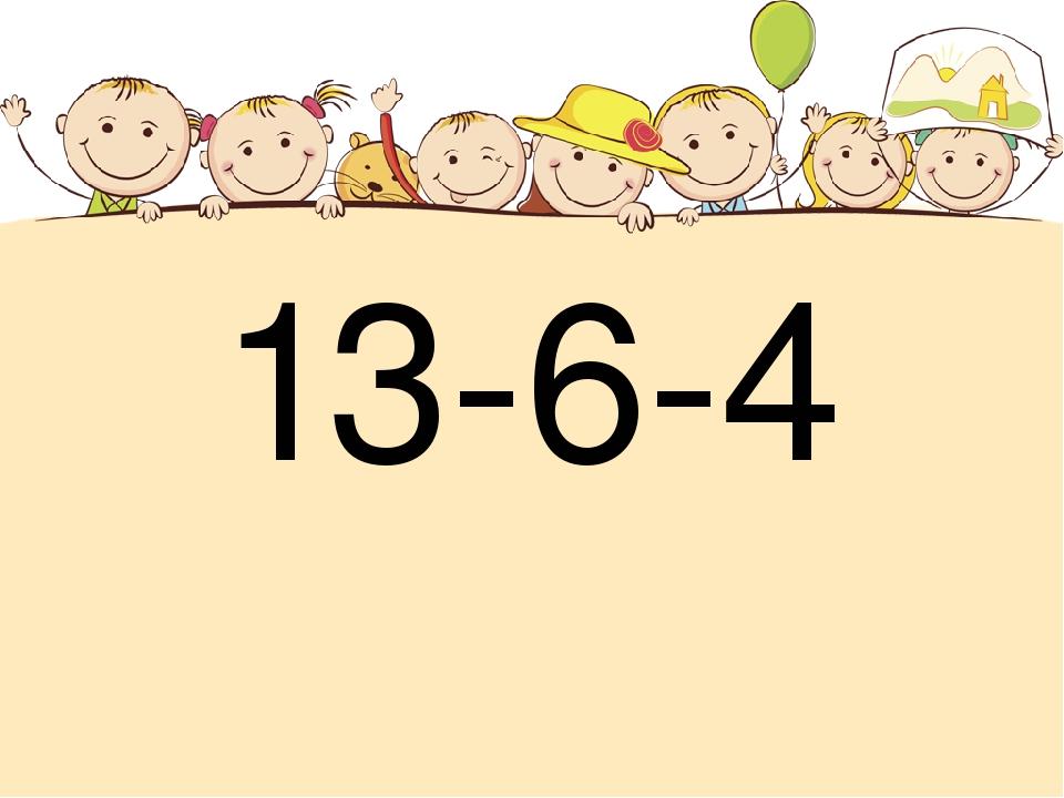 13-6-4