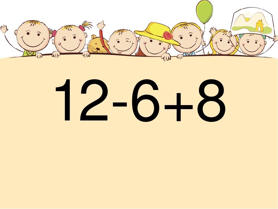 12-6+8