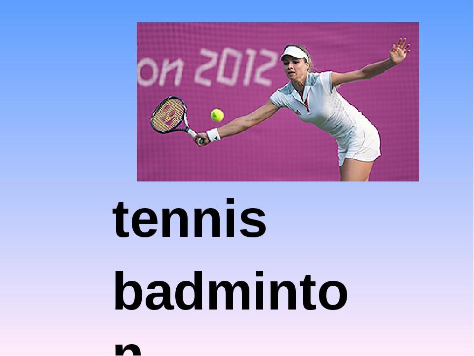 tennis badminton