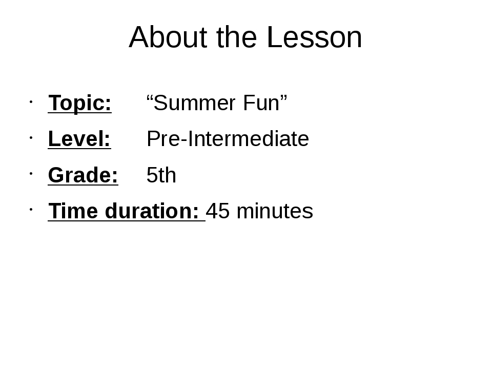"""About the Lesson Topic:""""Summer Fun"""" Level:Pre-Intermediate Grade:5th Ti..."""