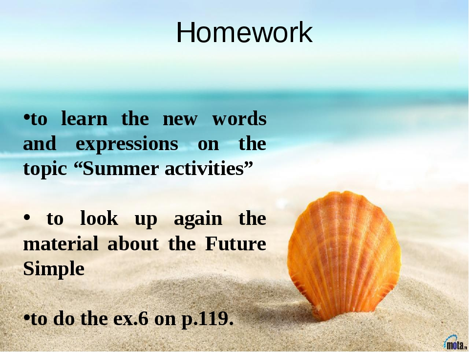 "Homework to learn the new words and expressions on the topic ""Summer activiti..."