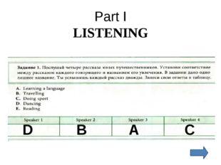 Part I LISTENING D B A C