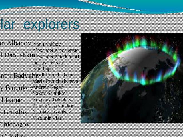 Polar explorers Valerian Albanov Mikhail Babushkin Konstantin Badygin Georgiy...