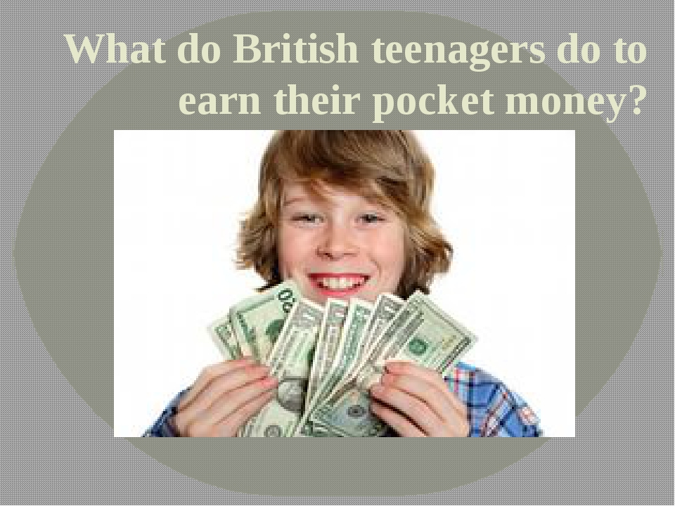 What do British teenagers do to earn their pocket money?