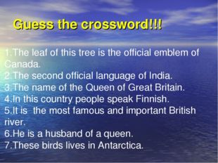 Guess the crossword!!! 1.The leaf of this tree is the official emblem of Cana