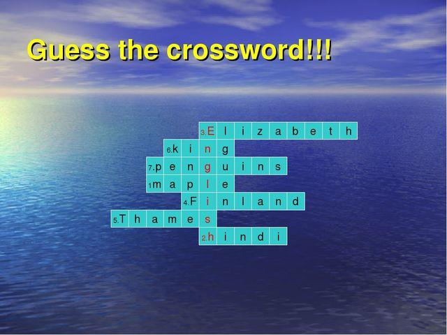 Guess the crossword!!! 3.E i d a 1m n p e i 2.h s n g l i e t e b a z i l h 7...