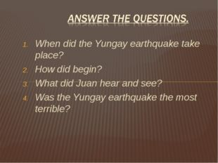 When did the Yungay earthquake take place? How did begin? What did Juan hear