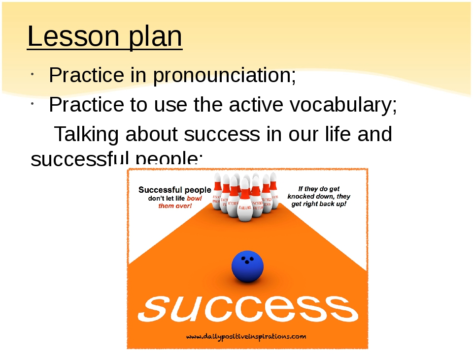 Lesson plan Practice in pronounciation; Practice to use the active vocabulary...