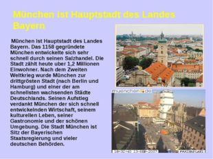 München ist Hauptstadt des Landes Bayern München ist Hauptstadt des Landes Ba
