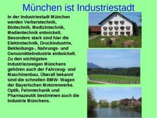 München ist Industriestadt In der Industriestadt München werden Verkerstechni