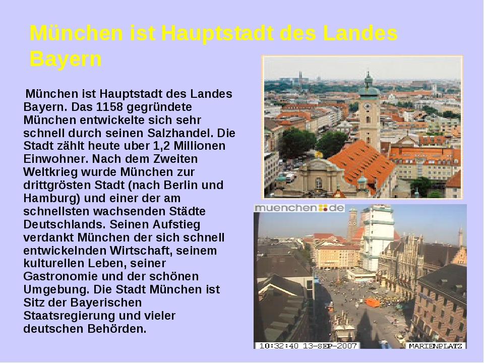 München ist Hauptstadt des Landes Bayern München ist Hauptstadt des Landes Ba...