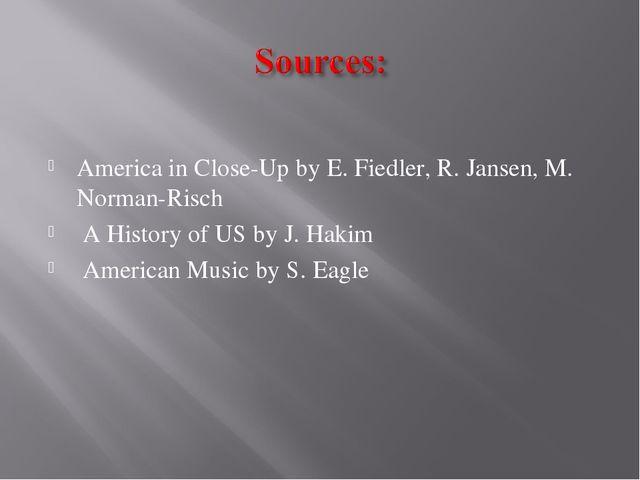 America in Close-Up by E. Fiedler, R. Jansen, M. Norman-Risch A History of U...