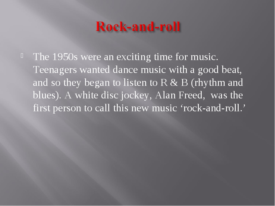 The 1950s were an exciting time for music. Teenagers wanted dance music with...