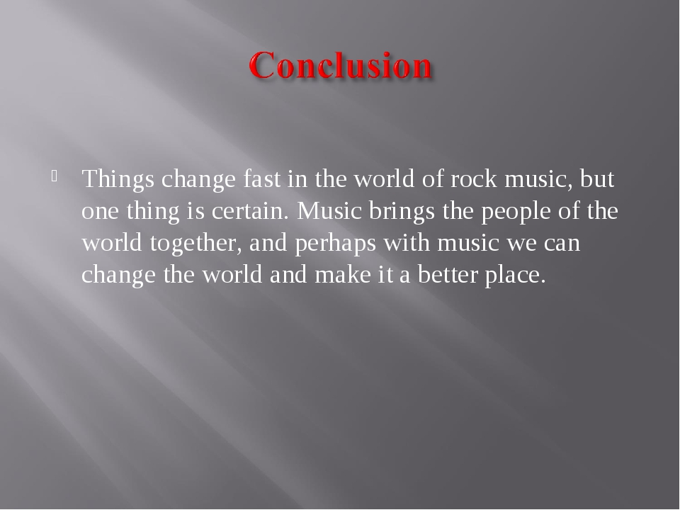 Things change fast in the world of rock music, but one thing is certain. Mus...