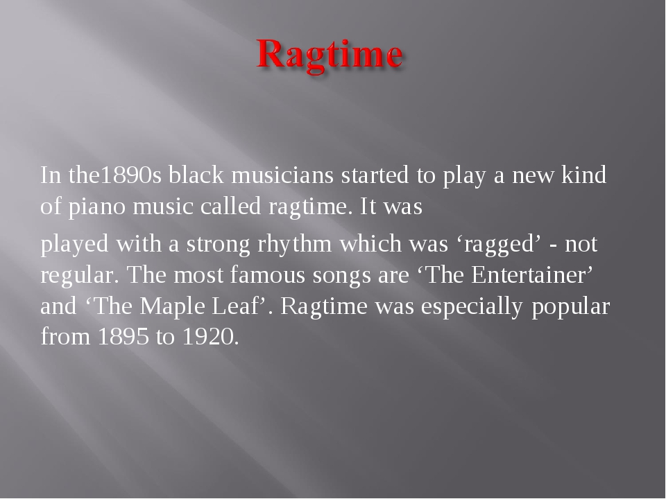 In the1890s black musicians started to play a new kind of piano music called...